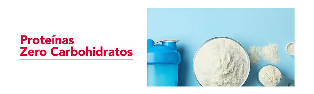 Proteínas Low & Zero Carbohidratos